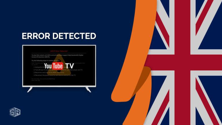 How to Fix YouTube TV: VPN/Proxy Detected Error in UK [September 2021]