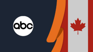 Watch ABC in Canada with Our Simple Guide in 2021