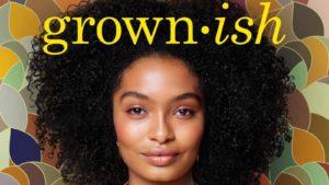 Grown-ish (2018-Present)