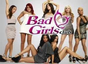 Bad Girls Club (2006-Present)