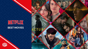 The 50 Best Movies on Netflix for Movie Night [October 2021]