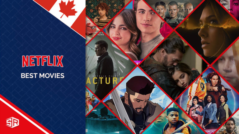 The 50 Best Movies on Netflix Canada for Movie Night [October 2021]