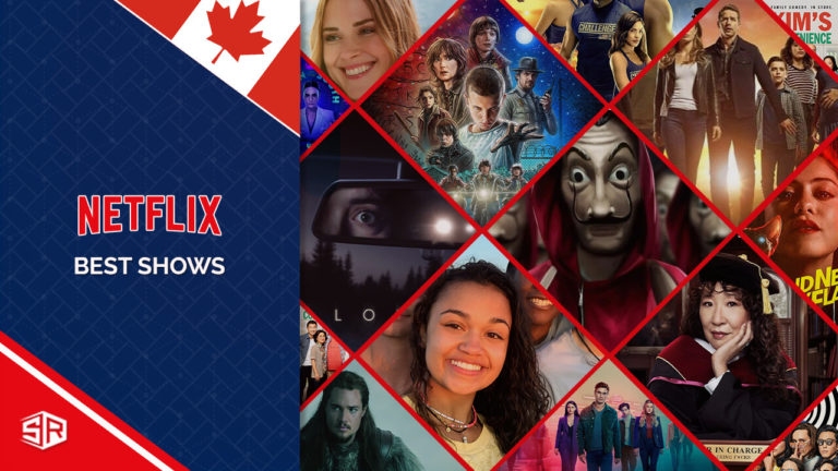 The 50 Best Shows On Netflix to Watch in Canada [October 2021]