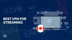 The 3 Best VPNs for Streaming in Canada [October 2021 Updated]