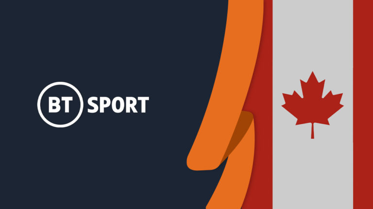 How to Watch BT Sport in Canada [Tested September 2021]