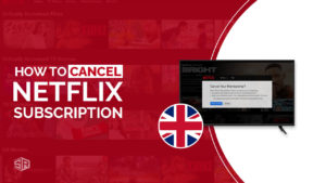 How to Cancel Netflix Subscription in UK [Easy Guide- October 2021]