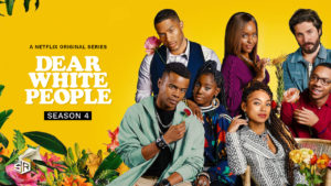 """Everything You Should Know About Netflix's """"Dear White People"""" Season 4"""