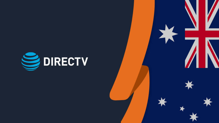 How to Watch DirecTV Now in Australia [September 2021 Updated]