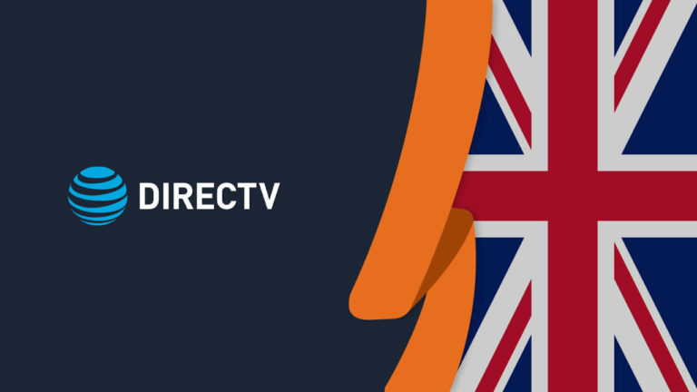 How to Watch DirecTV Now in UK [September 2021 Updated]
