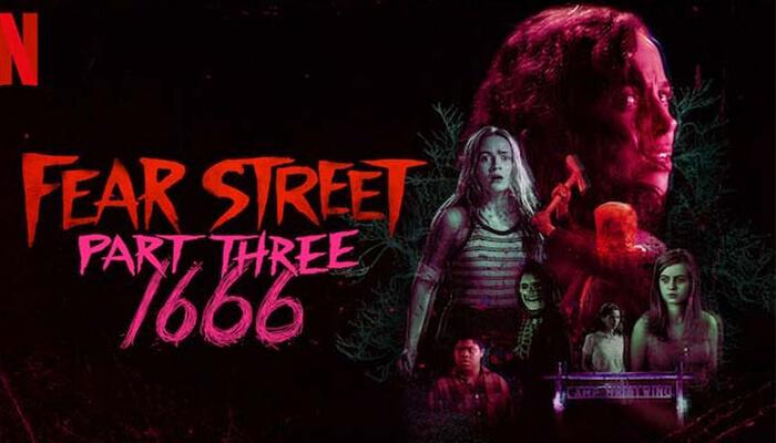 Fear Street Part Three 1666 (2021)