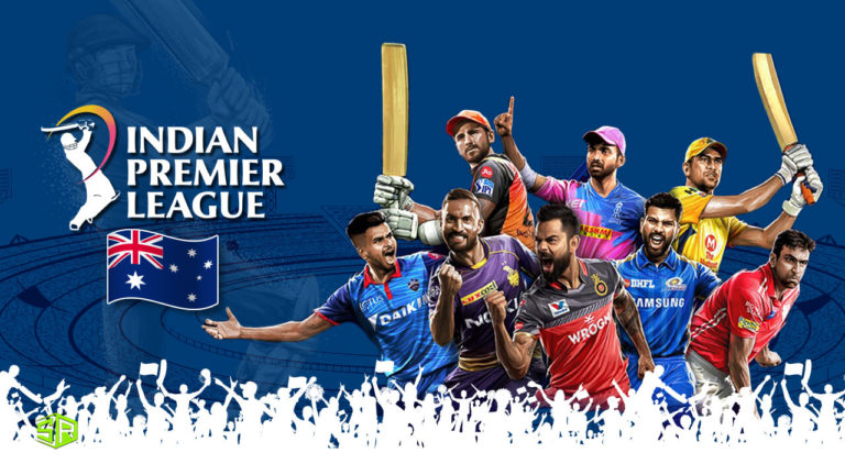 How to Watch IPL in Australia Live in 2021 [Easy Guide]