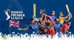 How to Watch IPL in UK Live in 2021 [Updated in October]