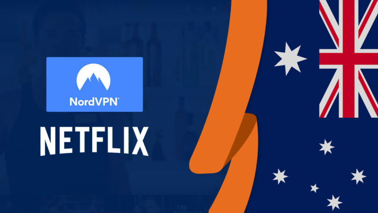 Does NordVPN Work With Netflix in Australia? [Tested October 2021]