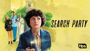 Search Party (2016-Present)