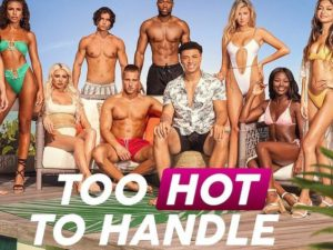 Too Hot to Handle (2020-Present)