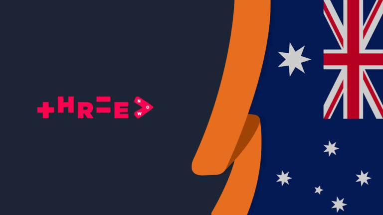How to Watch ThreeNow in Australia [September 2021 Updated]
