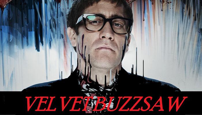 Velvet-Buzzsaw-(2019)