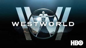 Westworld (2016-Present )