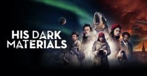 His Dark Materials (2019-Present)