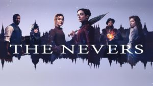 The Nevers (2021- Present)