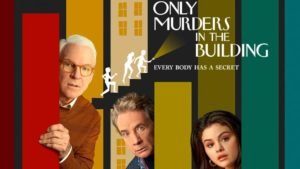 Only Murders in the Building (2021-Present)