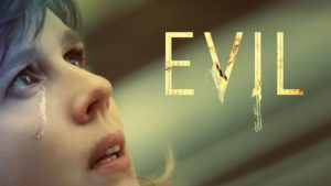 Evil (2019-Present)