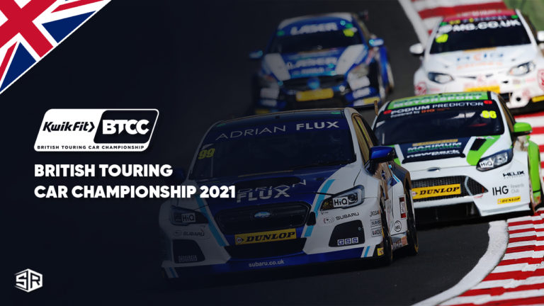 How to watch British Touring Car Championship 2021 outside the UK