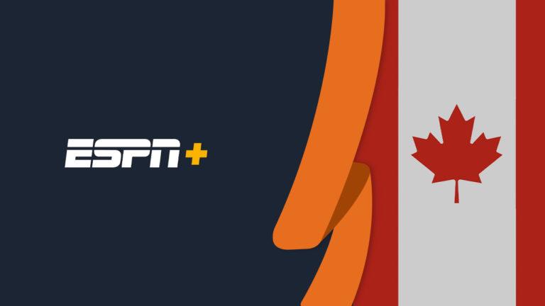 How to Watch ESPN Plus in Canada [Updated in October 2021]