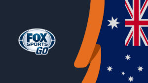 How to Watch Fox Sports Go in Australia [Tested in October 2021]