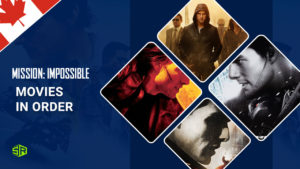 Mission Impossible Movies in Order – Is it Possible to Watch Them All?