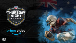 How to Watch NFL on Amazon Prime in Australia
