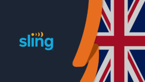 How to Watch Sling TV in the UK [Updated in October 2021]